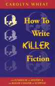 Carolyn Wheat How to Write Killer Fiction